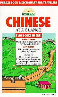 Chinese at a Glance: Phrase Book and Dictionary for Travelers 9780812028515