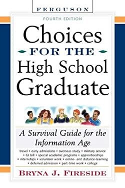 Choices for the High School Graduate 9780816055951
