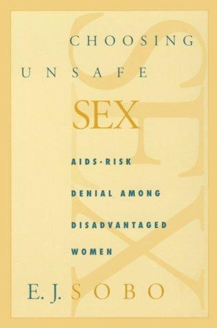 Choosing Unsafe Sex 9780812215533