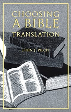 Choosing a Bible Translation 9780814625811