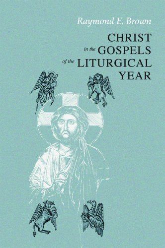 Christ in the Gospels of the Liturgical Year 9780814618608