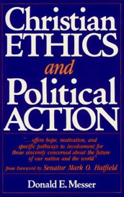 Christian Ethics and Political Action 9780817010188