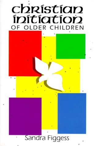 Christian Initiation Older Children 9780814621035