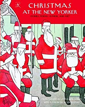 Christmas at the New Yorker: Stories, Poems, Humor, and Art 9780812970845
