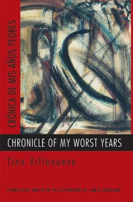 Chronicle of My Worst Years 9780810150348
