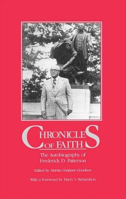 Chronicles of Faith: The Autobiography of Frederick D. Patterson 9780817311964