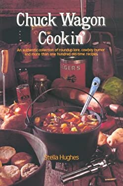 Chuck Wagon Cookin' 9780816504329
