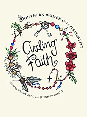 Circling Faith: Southern Women on Spirituality 9780817317676