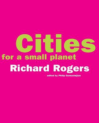 Cities for a Small Planet 9780813335537