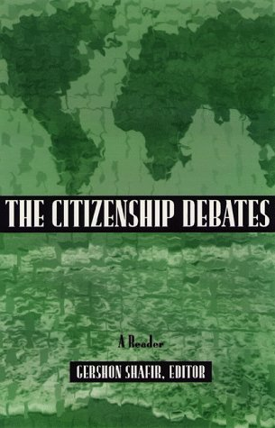 Citizenship Debates: A Reader 9780816628810