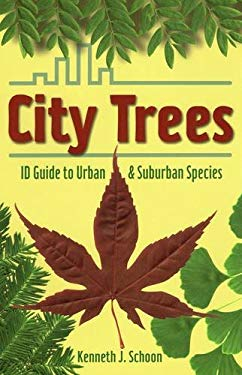 City Trees: ID Guide to Urban & Suburban Species 9780811707596