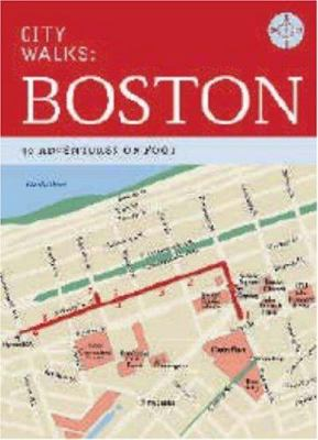 City Walks: Boston: 50 Adventures on Foot 9780811853927
