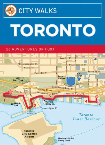 City Walks: Toronto 50 Adventures on Foot 9780811861038