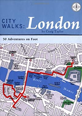 City Walks: London: 50 Adventures on Foot 9780811845625