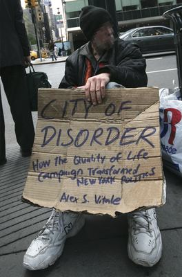City of Disorder: How the Quality of Life Campaign Transformed New York Politics 9780814788172