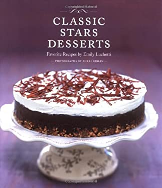 Classic Stars Desserts: Favorite Recipes 9780811847032