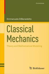 Classical Mechanics: Theory and Mathematical Modeling 3488271