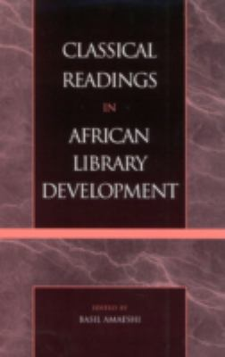 Classical Readings in African Library Development