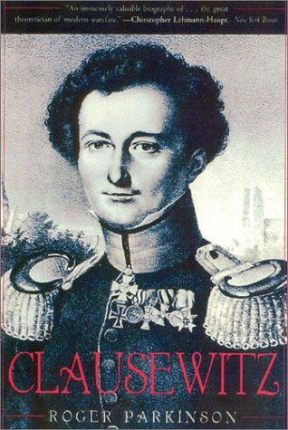 Clausewitz: A Biography 9780815412335