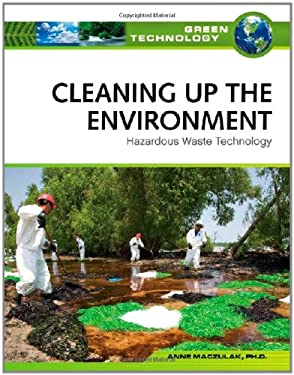 Cleaning Up the Environment: Hazardous Waste Technology 9780816071982
