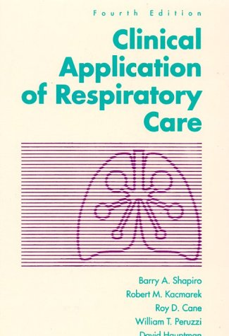 Clinical Application of Respiratory Care