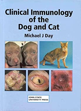 Clinical Immunology of the Dog and Cat 9780813823409