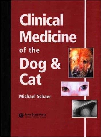 Clinical Medicine of the Dog and Cat 9780813803326