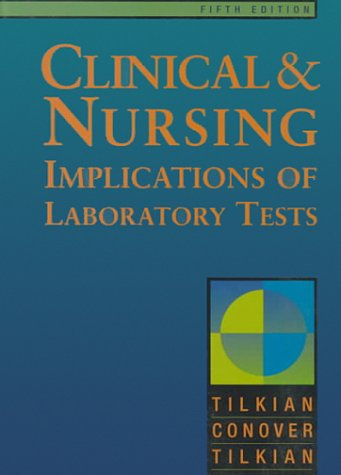 Clinical Nursing Implications of Laboratory Tests 9780815188070