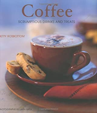 Coffee: Scrumptious Drinks and Treats 9780811860567