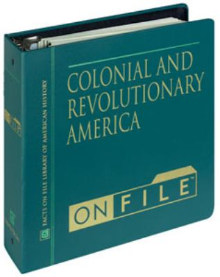 Colonial and Revolutionary America 9780816022267