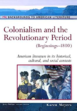 Colonialism and the Revolutionary Period: (Beginnings-1800) 9780816056675
