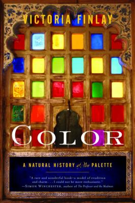 Color: A Natural History of the Palette 9780812971422