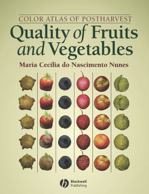 Color Atlas of Postharvest Quality of Fruits and Vegetables 9780813817521