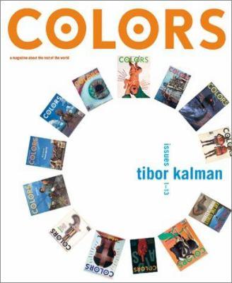 Colors: Tibor Kalman, Issues 1-13 9780810904149