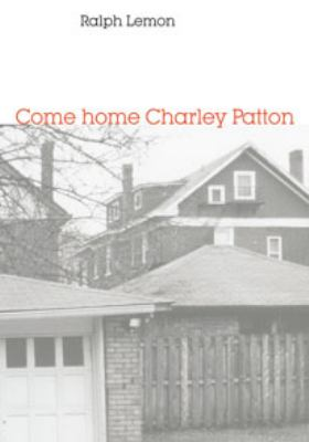 Come home Charley Patton 9780819573193