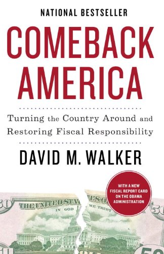 Comeback America: Turning the Country Around and Restoring Fiscal Responsibility 9780812980721