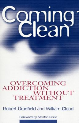 Coming Clean: Overcoming Addiction Without Treatment 9780814715826