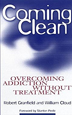 Coming Clean: Overcoming Addiction Without Treatment 9780814715819