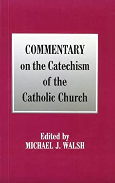 Commentary on the Catechism of the Catholic Church 9780814623053