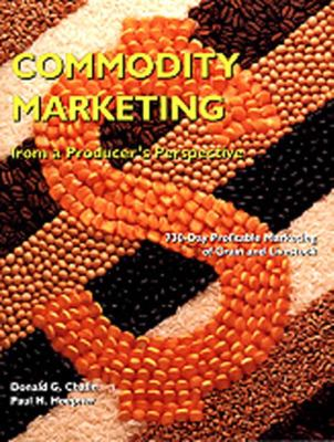 Commodity Marketing: From a Producer's Perspective - 2nd Edition