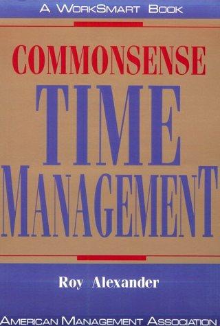 Commonsense Time Management 9780814477915