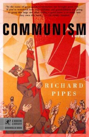 Communism: A History 9780812968644