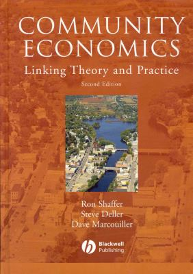 Community Economics: Linking Theory and Practice 9780813816371
