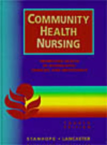 Community Health Nursing: Promoting Health of Aggregates, Families, and Individuals 9780815181422