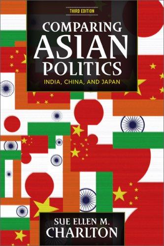 Comparing Asian Politics: India, China, and Japan 9780813344140