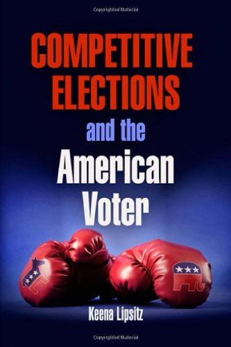Competitive Elections and the American Voter 9780812243345