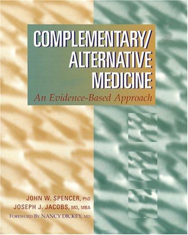 Complementary/Alternative Medicine: An Evidence-Based Approach 9780815129899
