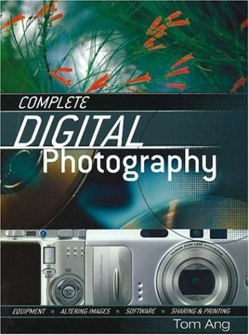 Complete Digital Photography 9780811732840