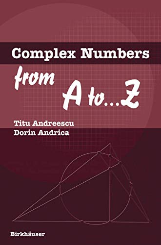 Complex Numbers from A to ...Z 9780817643263