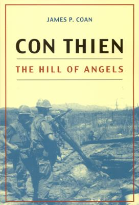 Con Thien: The Hill of Angels 9780817354459